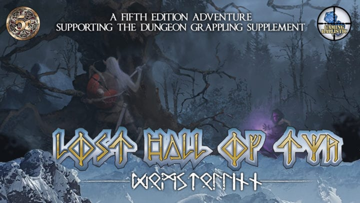 Lost Hall of Tyr: Kickstarter has launched!